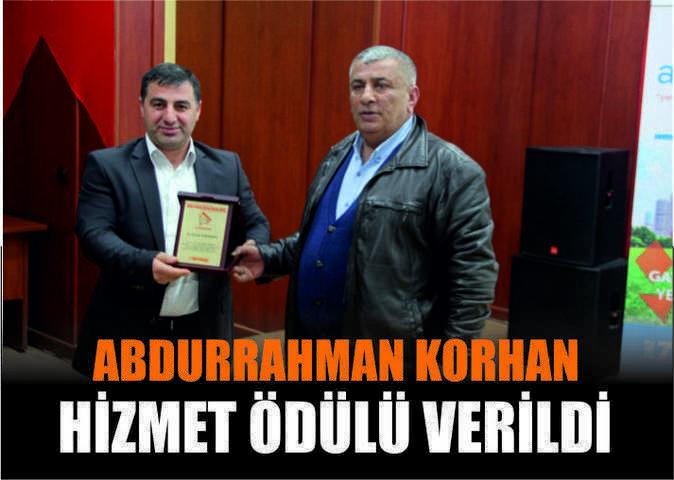 Abdurrahman Korhan Hizmet Ödülü Verildi