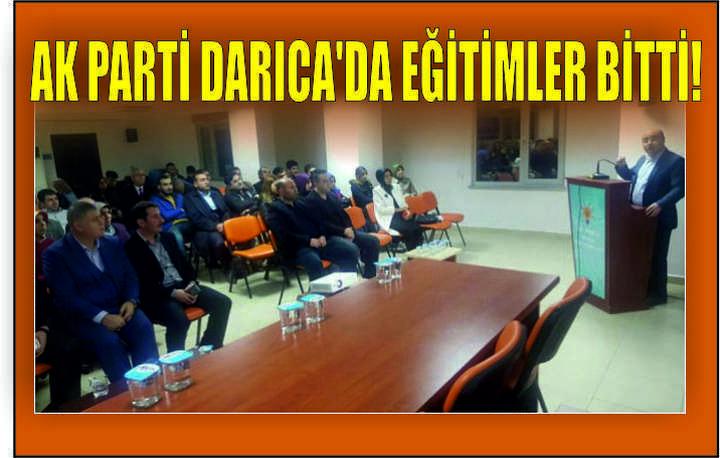 AK Parti Darıca'da Eğitimler Bitti!