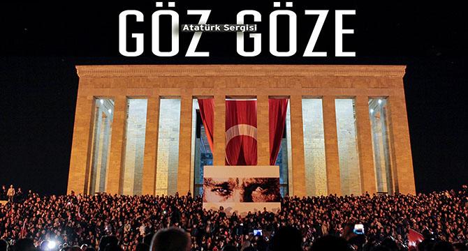 Atatürk'ü anlatan 32 eşsiz eser Göz Göze Atatürk Sergisi'nde