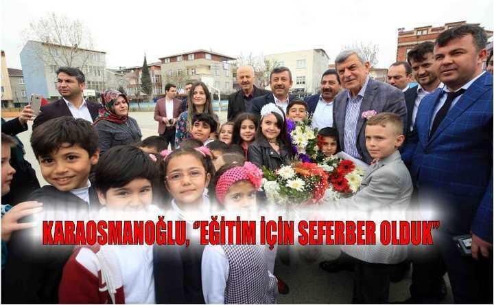 Başkan Karaosmanoğlu, ''Eğitim için seferber olduk''