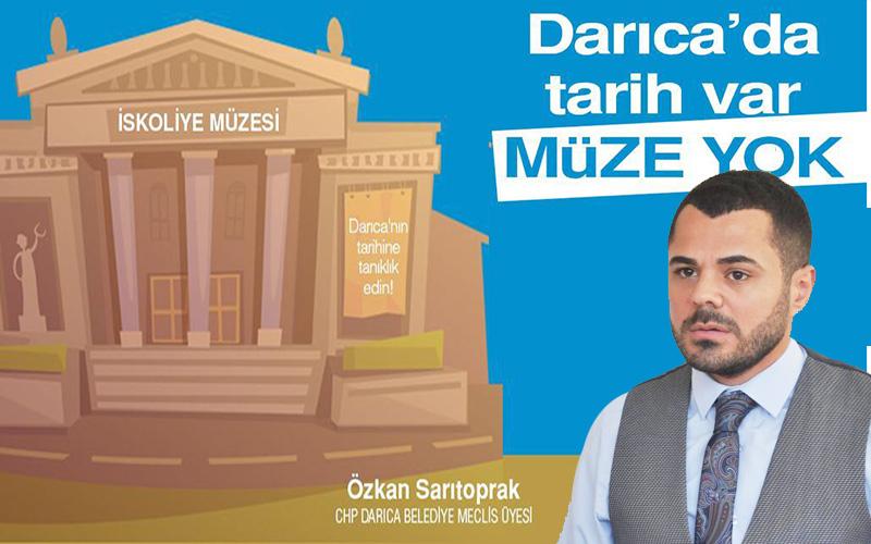 """""""Darıca'da tarih var, müze yok!"""""""