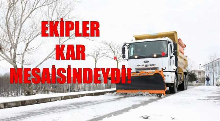 EKİPLER KAR MESAİSİNDEYDİ!
