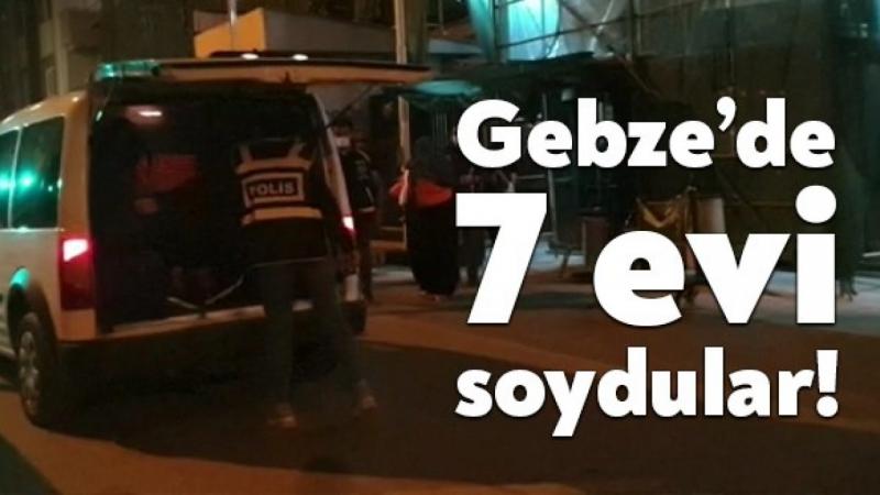 Gebze'de 7 evi soyan hırsızlar yakalandı