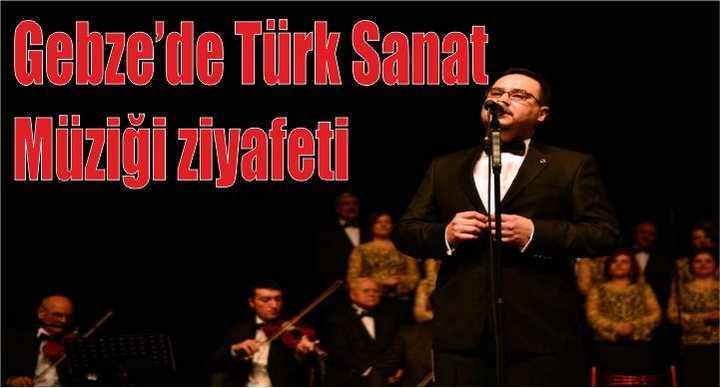 Gebze'de Türk Sanat Müziği Ziyafeti