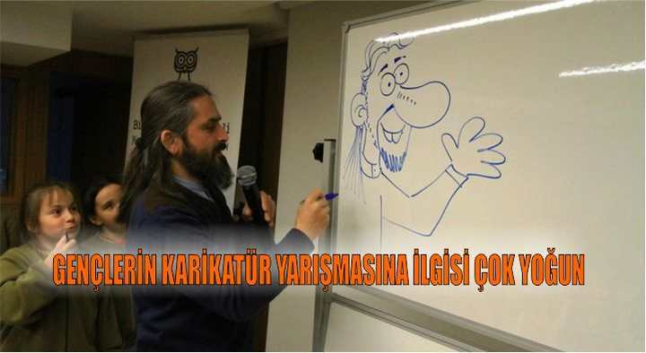 Gençlerin karikatür yarışmasına ilgisi çok yoğun