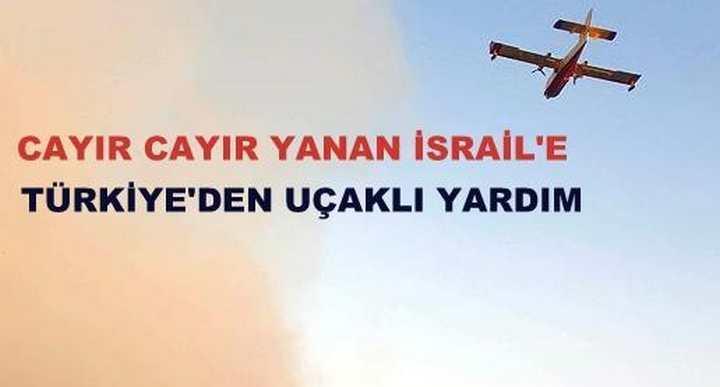 İsrail Türkiye'den Yardım İstedi