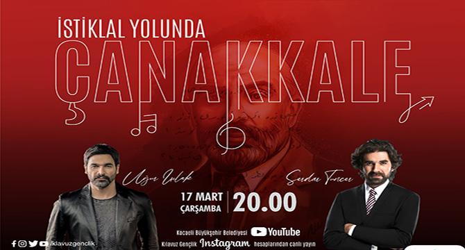 """""""İstiklal Yolunda Çanakkale"""" programı"""