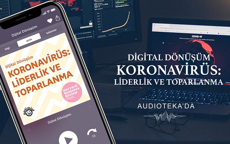 'Koronavirüs: Liderlik ve Toparlanma' sesli kitap olarak Audioteka'da!