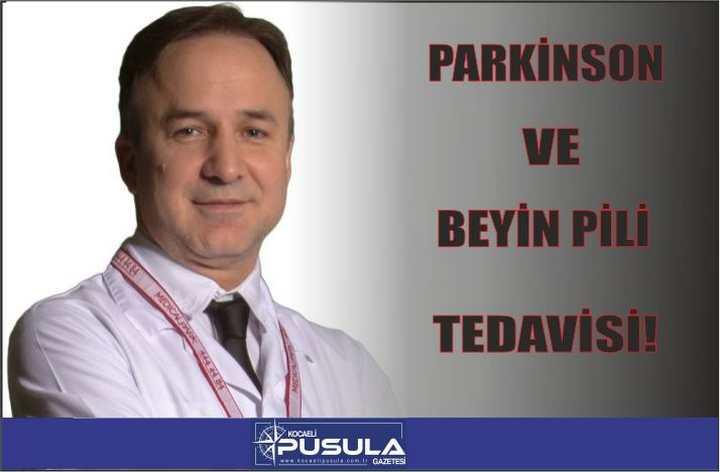 PARKİNSON VE BEYİN PİLİ TEDAVİSİ!