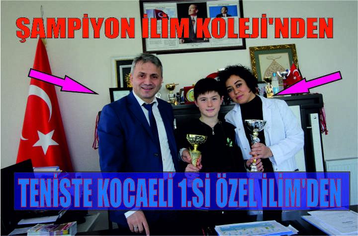 TENİSTE KOCAELİ 1.Sİ ÖZEL İLİM'DEN