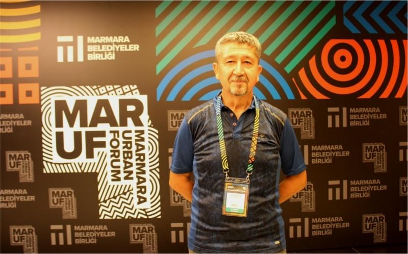 Uluslararası Marmara Kent Forumu'nda