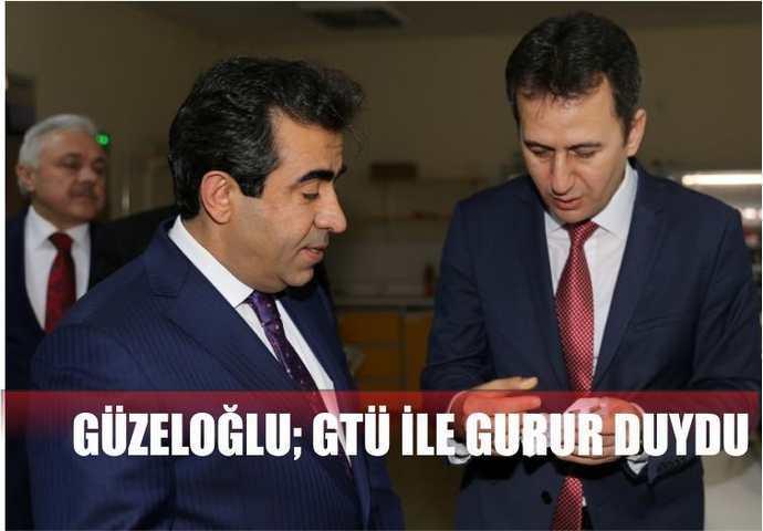 Vali Güzeloğlu GTÜ İle Gurur Duydu