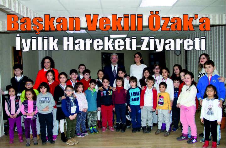 Başkan Vekili Özak'a İyilik Hareketi ziyareti