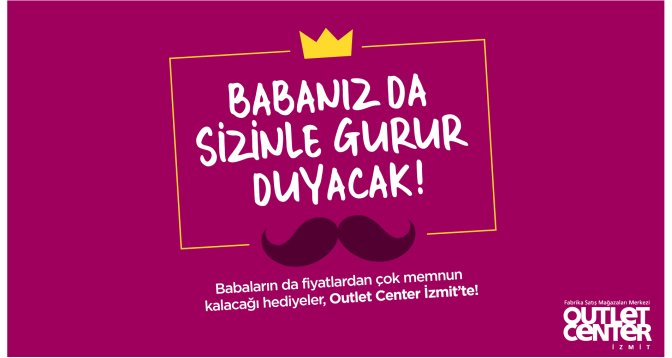 Outlet Center İzmit'te  Babalar Günü