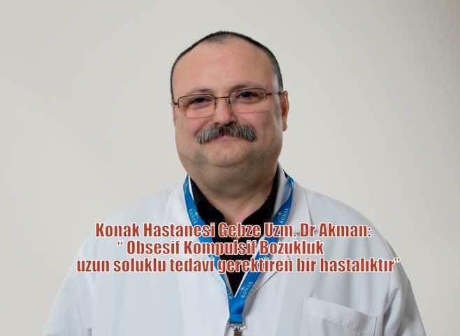 Uzm. Dr. Mehmet Bülent Akman 'Obsesif Hastalığını Anlattı