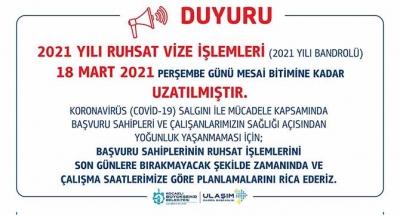 2021 yılı ruhsat vize işlem tarihi 18 Mart'a uzatıldı