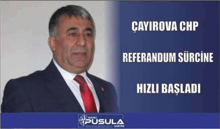 ÇAYIROVA CHP HIZLI BAŞLADI