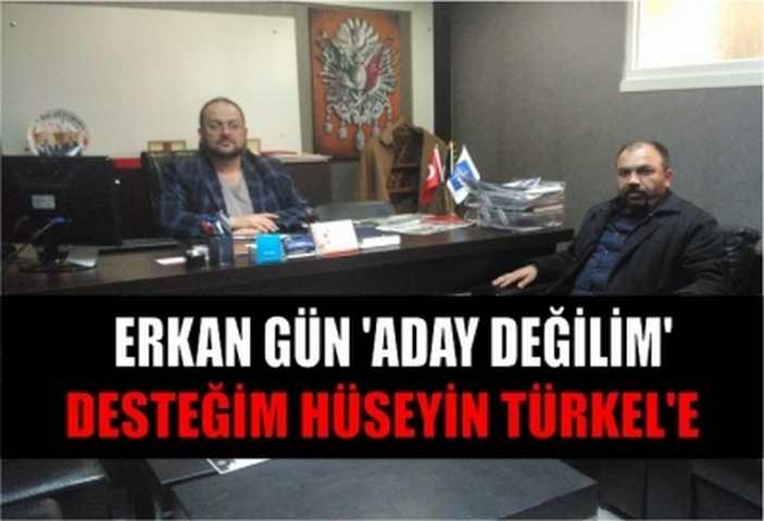 ADAY DEĞİLİM DESTEĞİM TÜRKEL'E