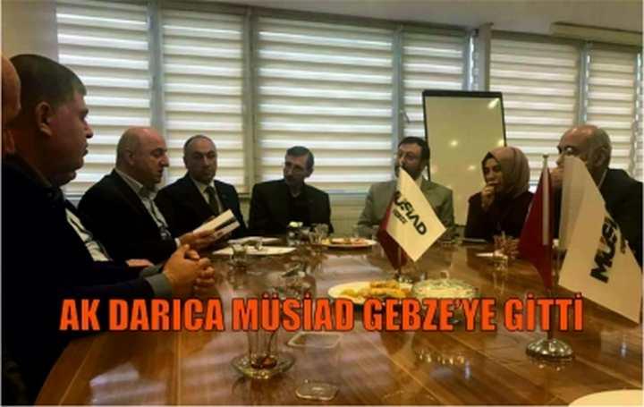 AK Darıca MÜSİAD Gebze'ye Gitti