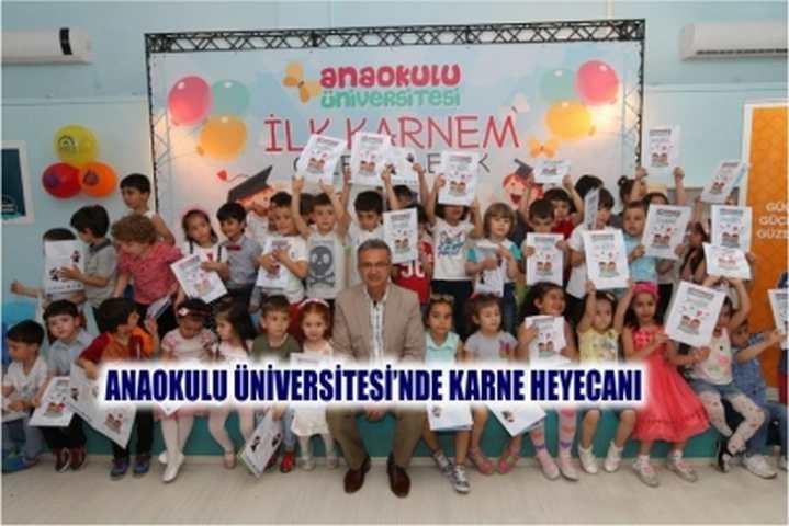 Anaokulu Üniversitesi'nde karne heyecanı
