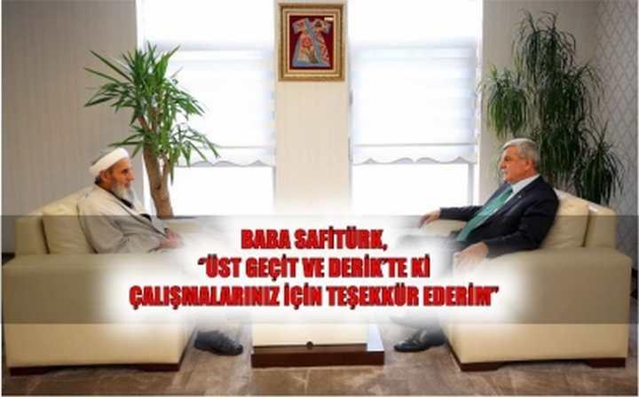 Baba Safitürk, ''Üst geçit ve Derik'te ki çalışmalarınız için teşekkür ederim''