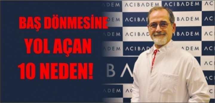 BAŞ DÖNMESİNE YOL AÇAN 10 NEDEN!