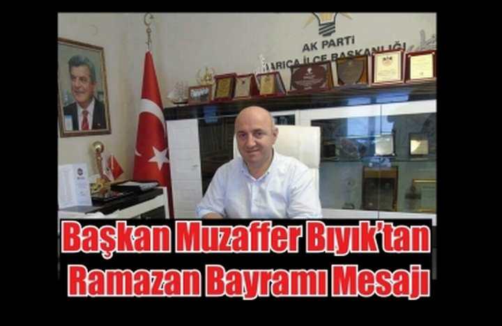 Başkan Muzaffer Bıyık'tan Ramazan Bayramı Mesajı