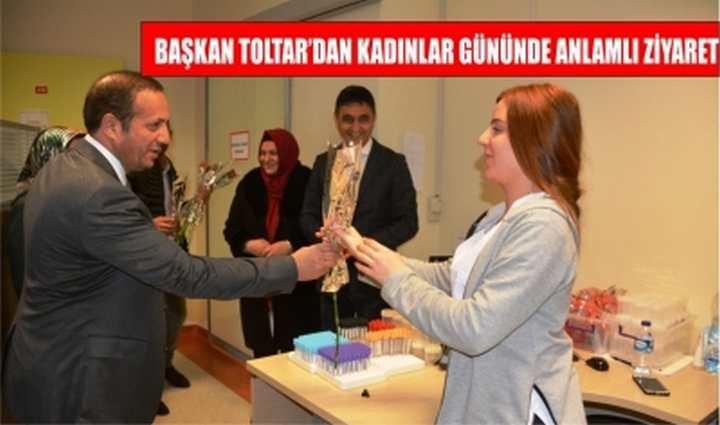 Başkan Toltar'dan Kadınlar Gününde anlamlı ziyaret