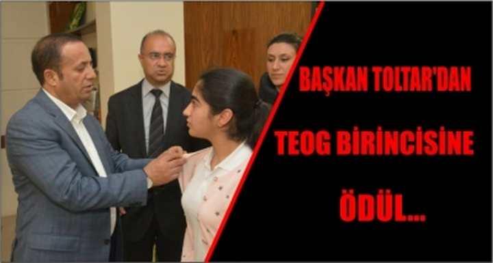 Başkan Toltar'dan TEOG birincisine ödül…