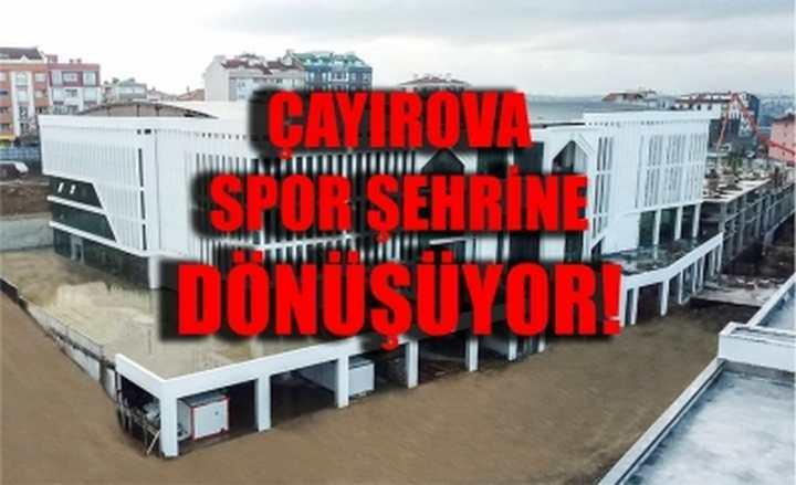 Çayırova Spor Şehrine Dönüşüyor