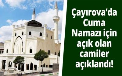 Çayırova'da Cuma Namazı için açık olan camiler açıklandı!