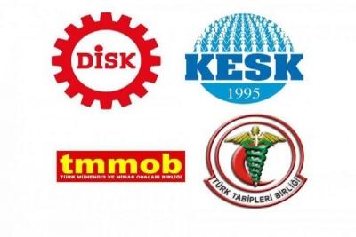 DİSK, KESK, TMMOB ve TTB ortak açıklama