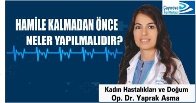 Dr. Yaprak Asma Anlattı