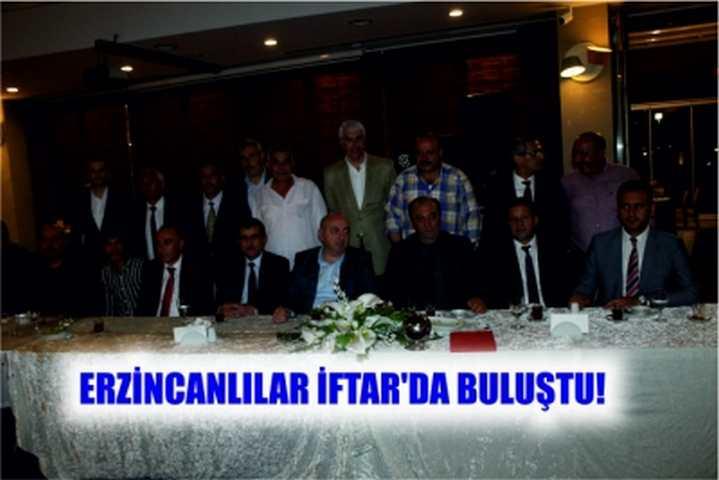 ERZİNCANLILAR İFTAR'DA BULUŞTU