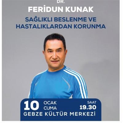Feridun Kunak Gebze'ye geliyor