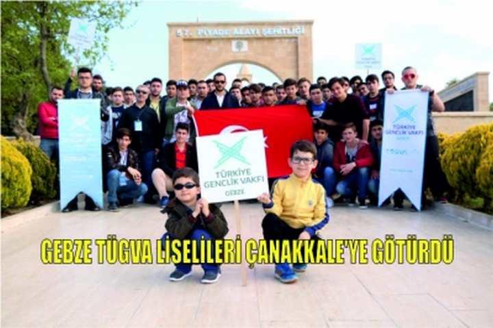 Gebze TÜGVA liselileri Çanakkale'ye götürdü