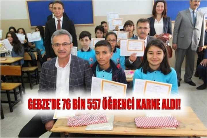 Gebze'de 76 bin 557 öğrenci karne aldı!