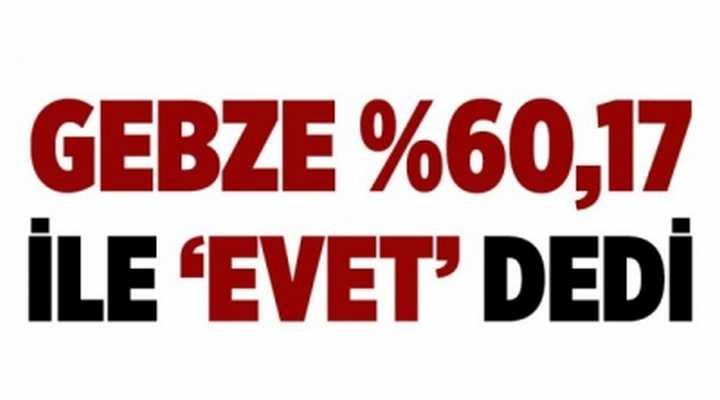 Gebze'nin referandum sonuçları