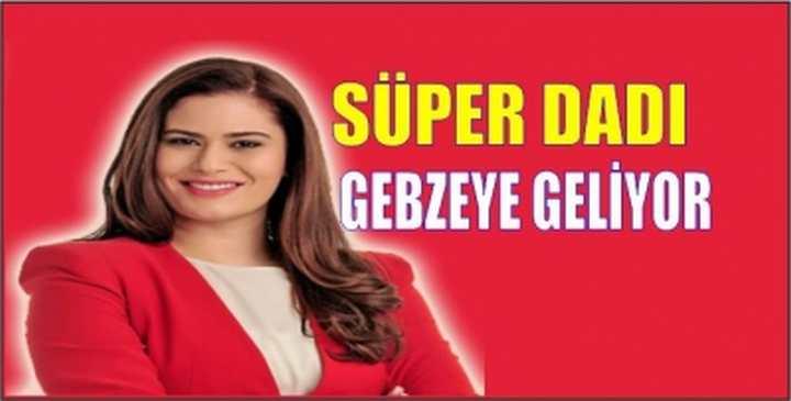 GEBZEYE GELİYOR