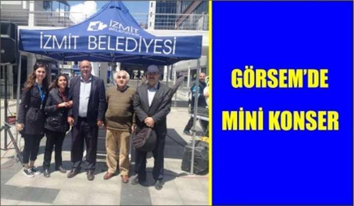 GÖRSEM'DE MİNİ KONSER