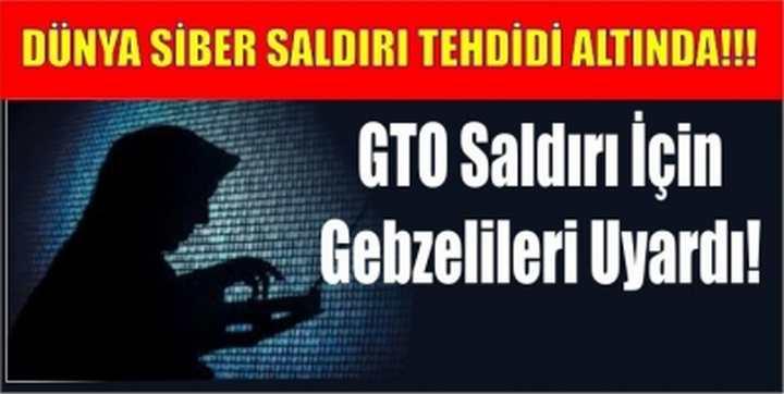 GTO Saldırı İçin Gebzelileri Uyardı!
