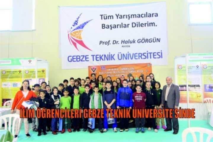 İLİM ÖĞRENCİLERİ GEBZE TEKNİK ÜNİVERSİTE'SİNDE