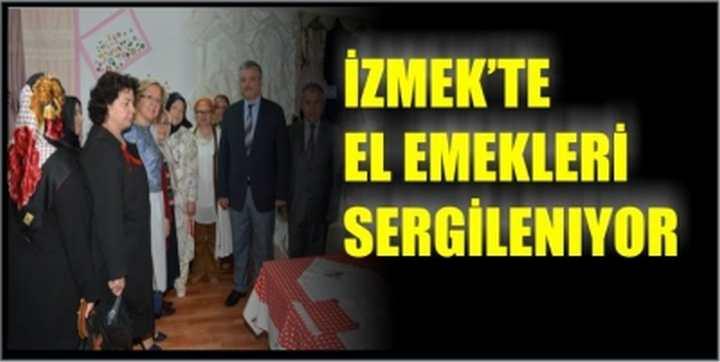 İZMEK'TE EL EMEKLERİ SERGİLENIYOR