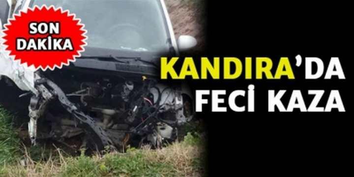 Kandıra'da Feci Kaza