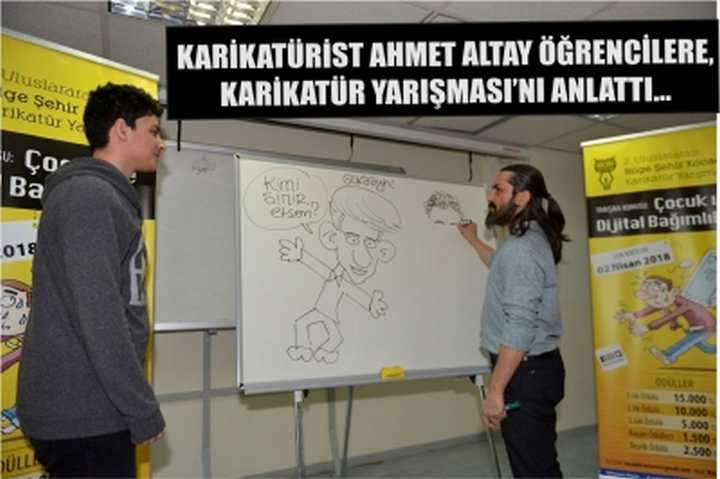 Karikatürist Ahmet Altay öğrencilere, Karikatür Yarışması'nı Anlattı...