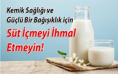 Kemik Sağlığı ve Güçlü Bir Bağışıklık için Süt İçmeyi İhmal Etmeyin!