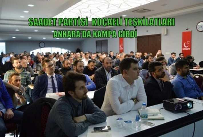 'KOCAELİ SAADET ANKARA'DA KAMPA GİRDİ