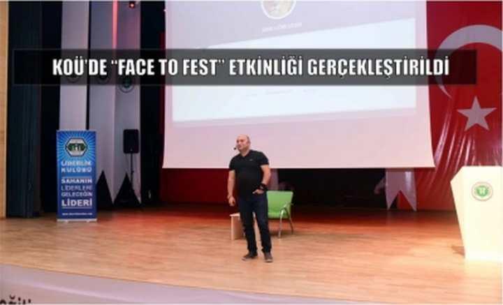 """KOÜ'de """"Face To Fest"""" Etkinliği Gerçekleştirildi"""