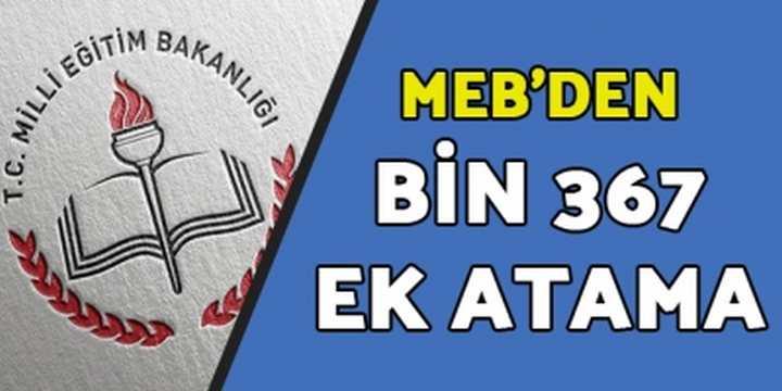 MEB'den Bin 367 Ek Atama