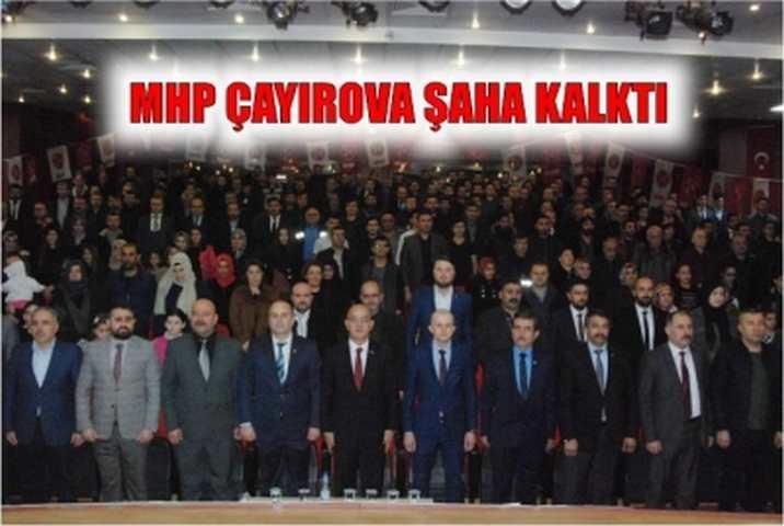 MHP ÇAYIROVA  ŞAHA KALKTI
